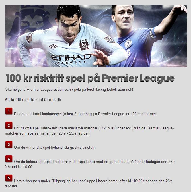 100 kr riskfritt spel premier league
